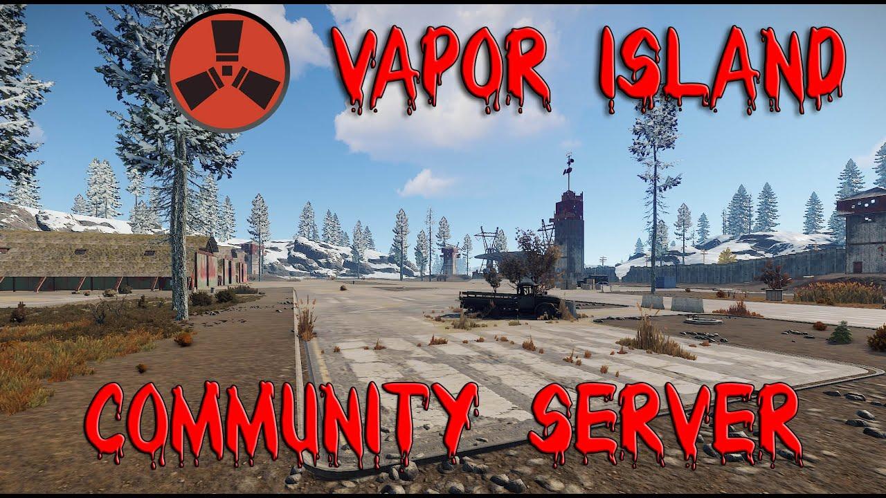 Vapor Island - Rust Server Vorstellung - Reinschauen und Mitmachen