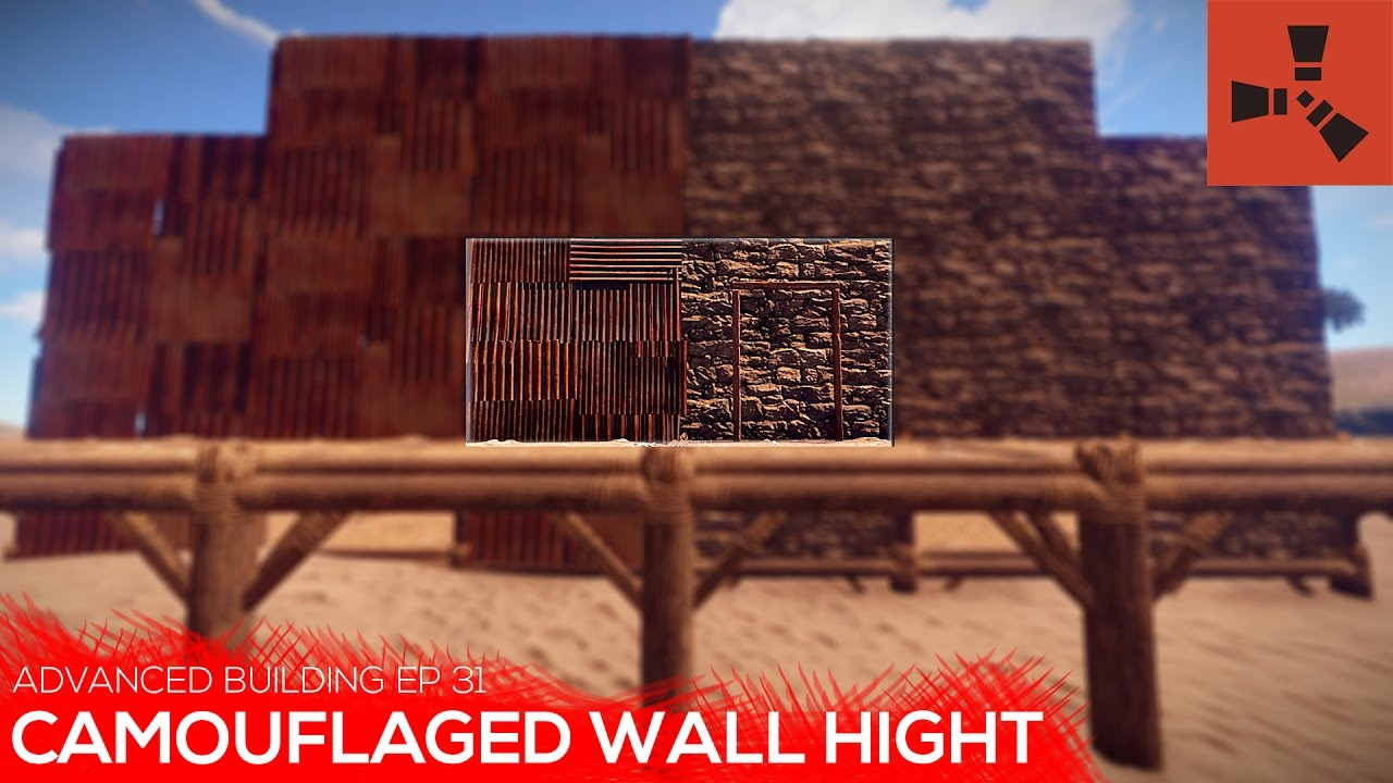 [PATCHED] Camouflagued Wall Hight | Advanced building Ep 31  | Rust