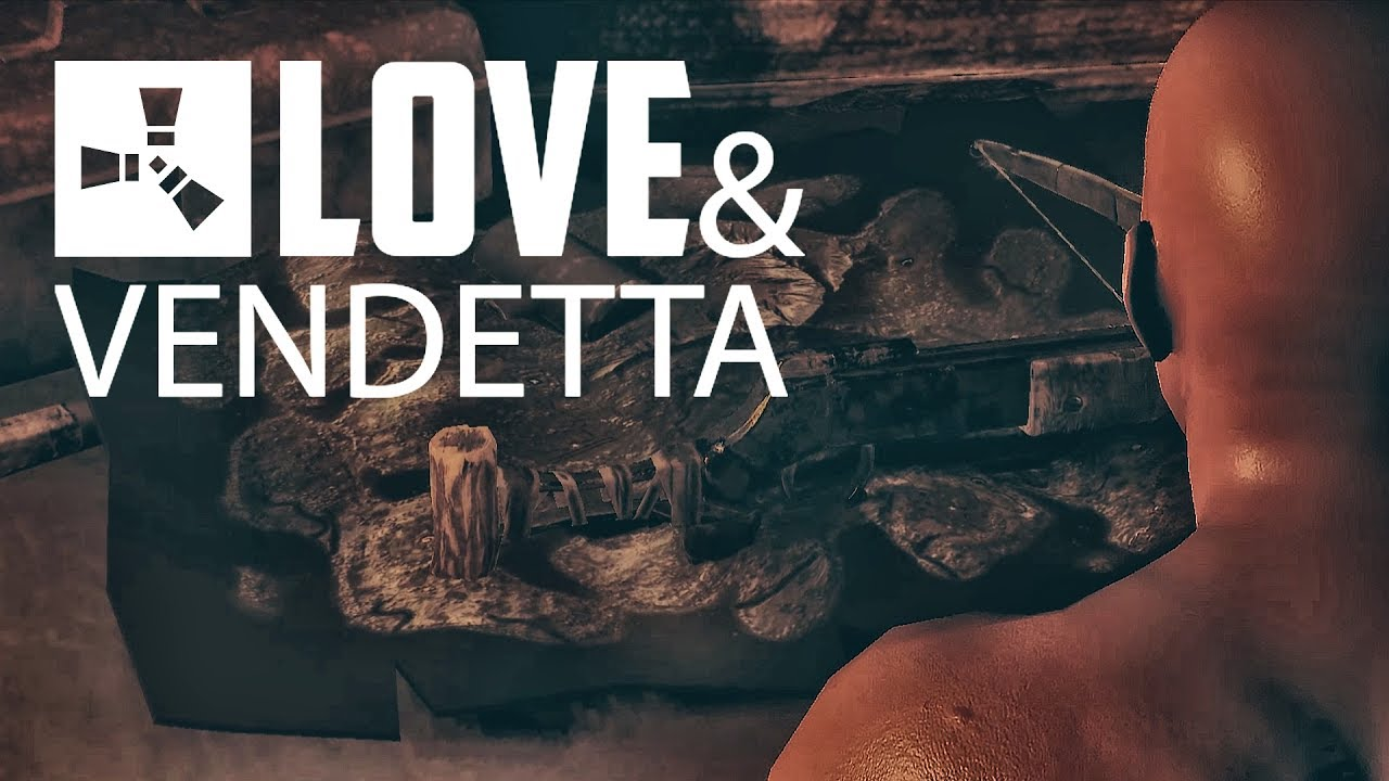 Rust Short Film - LOVE & VENDETTA #RustCommunity Раст