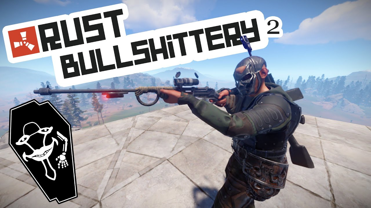 Rust Bullshittery 2 - Laughing Coffin - Deutsch